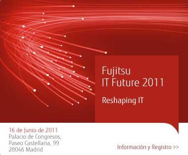 Fujitsu IT Future 2011 abre sus puertas al canal