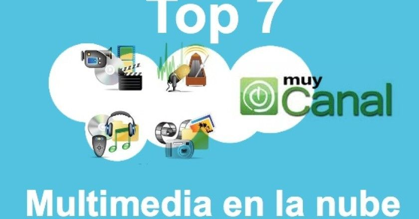 Top 7 Multimedia Nube