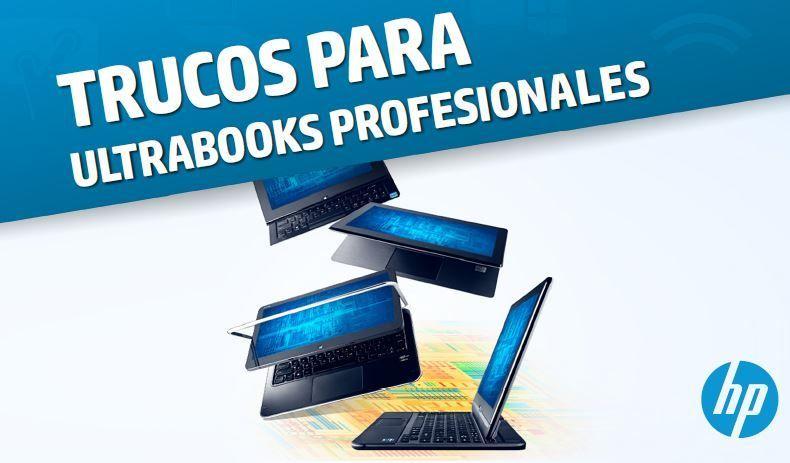 Cómo aprovechar el potencial de un Ultrabook profesional